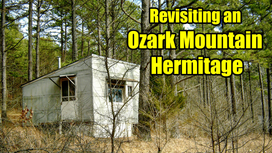 Revisiting an Ozark Mountain Hermitage